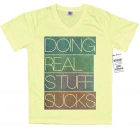 Doing Real Stuff Sucks Design T Shirt