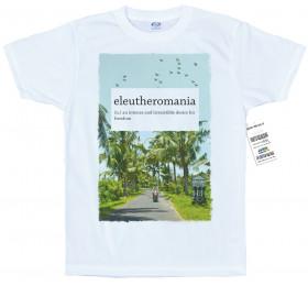 Eleutheromania T-Shirt Design by psyl0