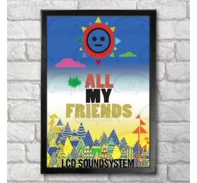 All My Friends Poster Print A3+ 13 x 19 in - 33 x 48 cm LCD Soundsystem Fan Art