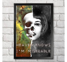 Heaven Knows I'm Miserable Poster Print A3+ 13 x 19 in - 33 x 48 cm