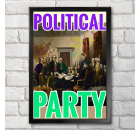 Political Party  Poster Print A3+ 13 x 19 in - 33 x 48 cm Declaration of Independence